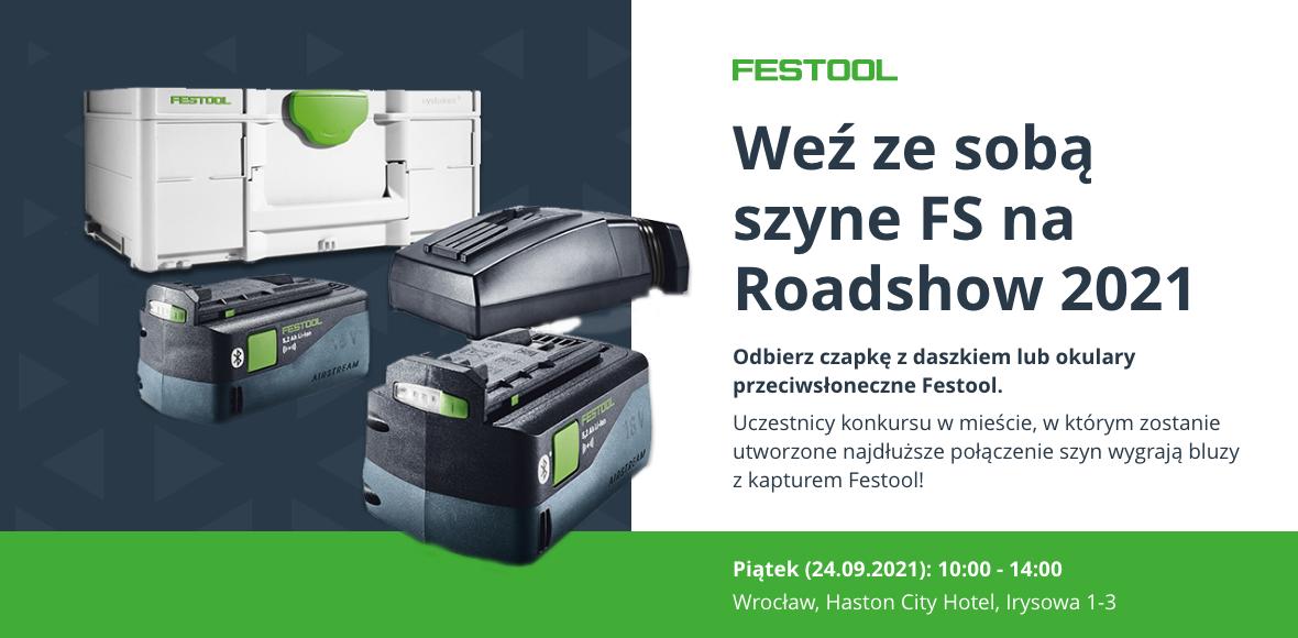 """Festool Roadshow 2021, czyli """"bijemy rekord z szyną FS – razem możemy dalej"""""""